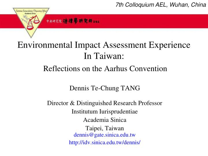environmental impact assessment experience in taiwan reflections on the aarhus convention n.