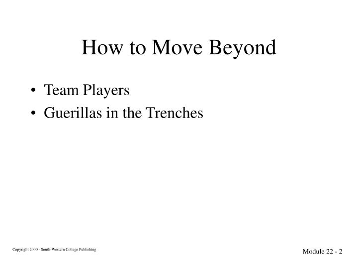 How to move beyond