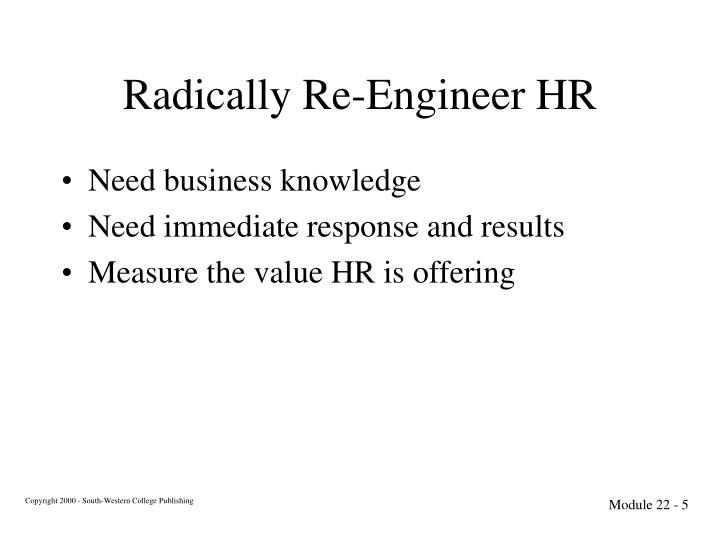 Radically Re-Engineer HR