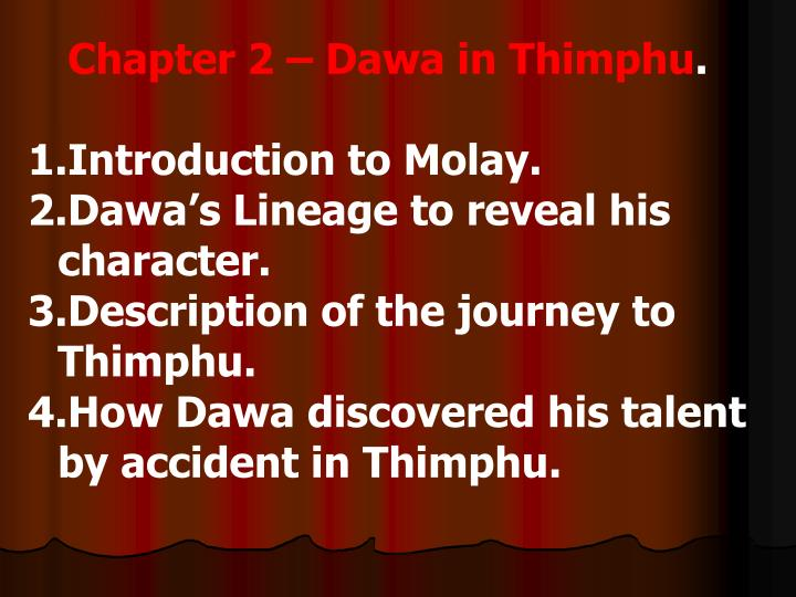 Chapter 2 – Dawa in Thimphu