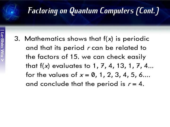 Factoring on Quantum Computers (Cont.)
