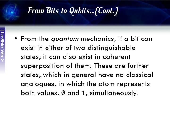 From Bits to Qubits…(Cont.)