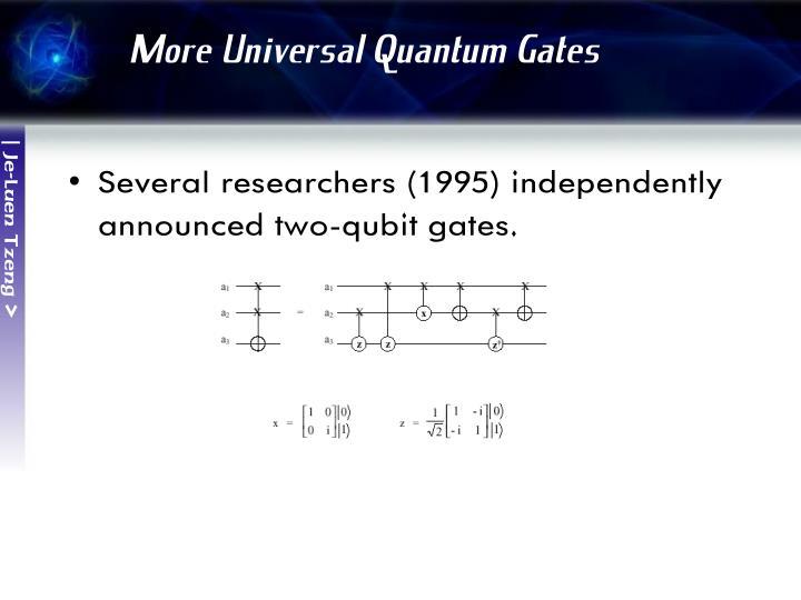 More Universal Quantum Gates