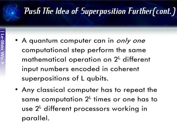 Push The Idea of Superposition Further(cont.)