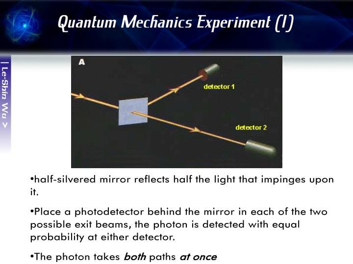 Quantum Mechanics Experiment (1)