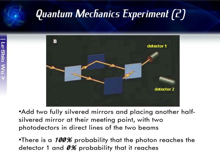 Quantum Mechanics Experiment (2)
