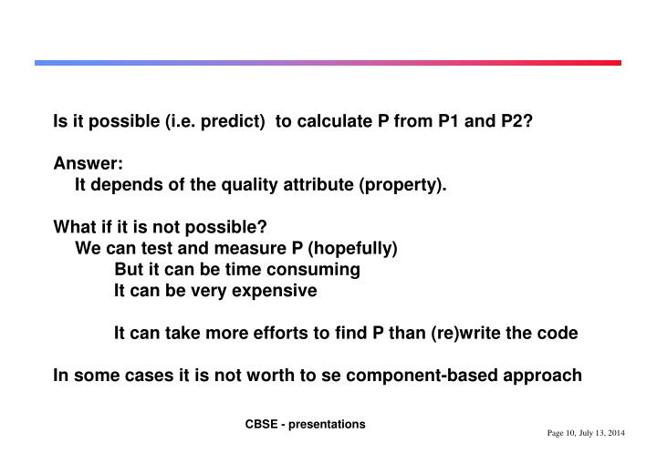 Is it possible (i.e. predict)  to calculate P from P1 and P2?