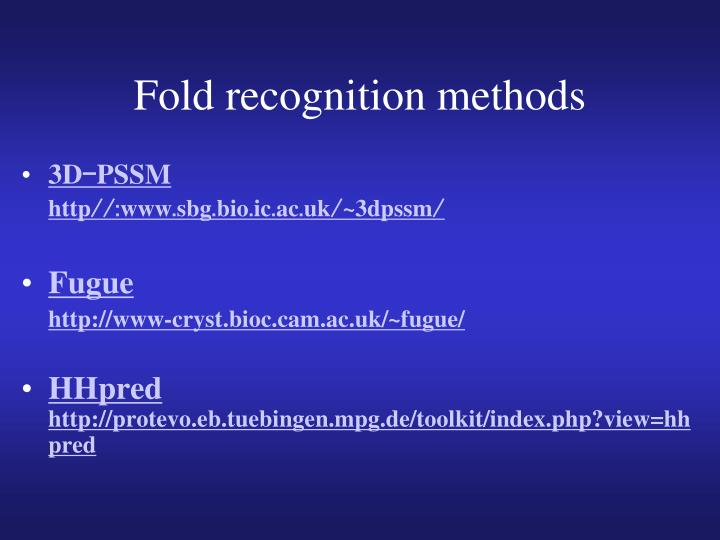 Fold recognition methods