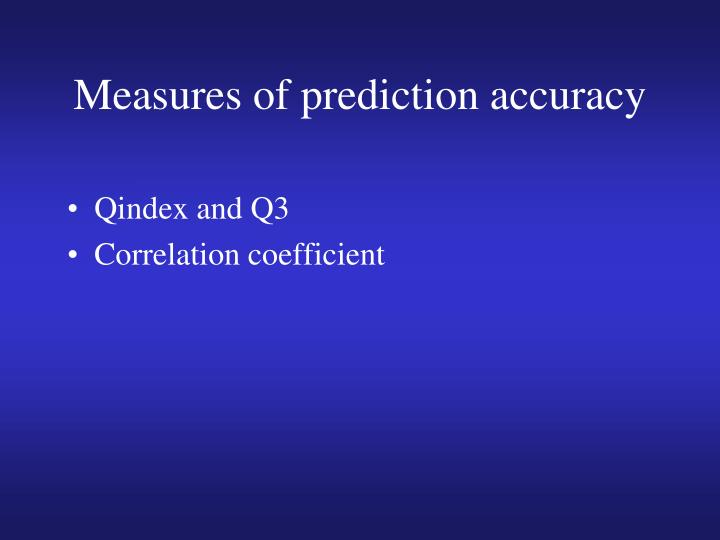 Measures of prediction accuracy