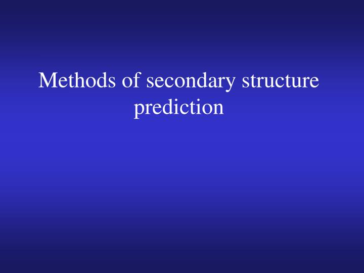 Methods of secondary structure prediction