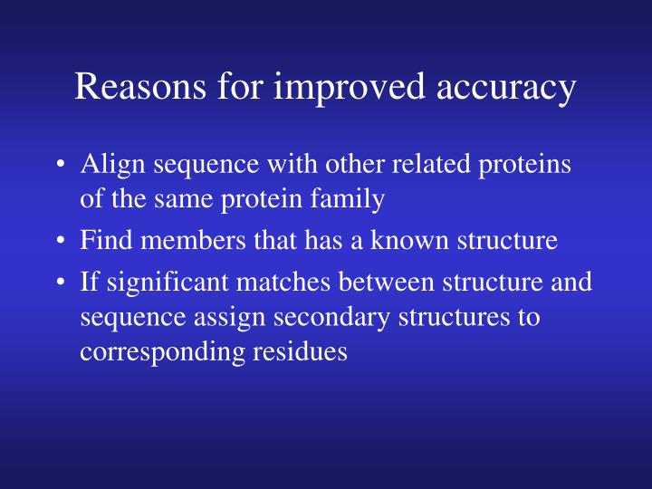 Reasons for improved accuracy