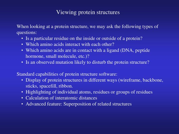 Viewing protein structures