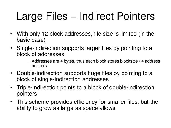 Large Files – Indirect Pointers