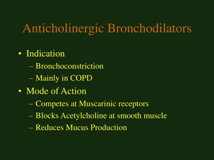 Anticholinergic Bronchodilators