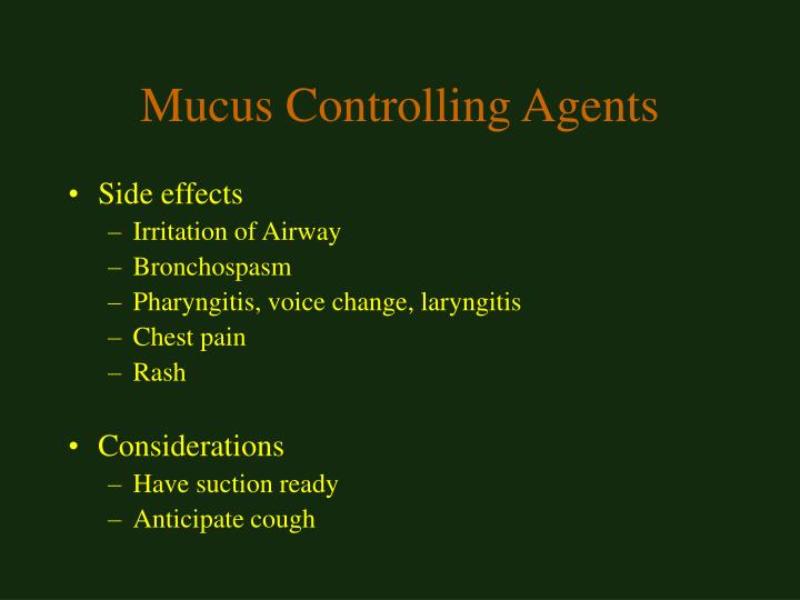 Mucus Controlling Agents