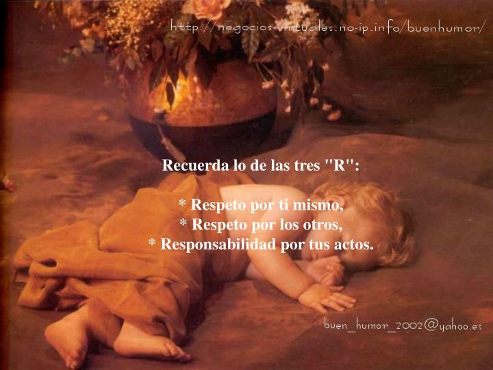 """Recuerda lo de las tres """"R"""":"""