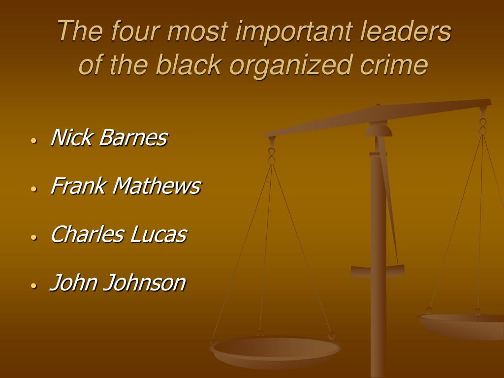 PPT - Black Organized Crime PowerPoint Presentation - ID:1734424