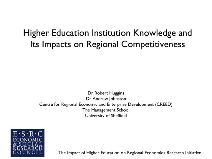 Higher education institution knowledge and its impacts on regional competitiveness
