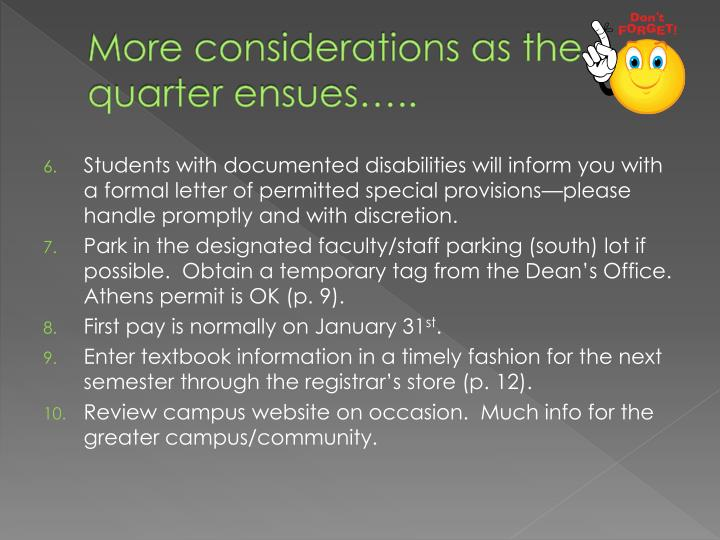 More considerations as the quarter ensues…..