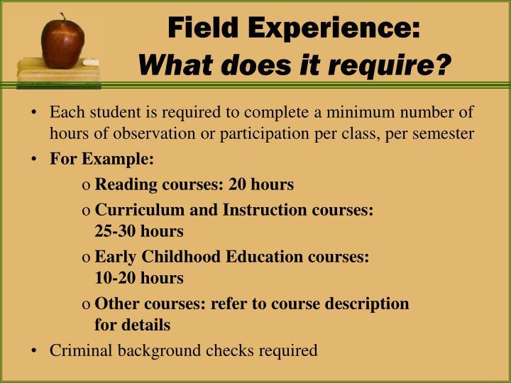 Field Experience: