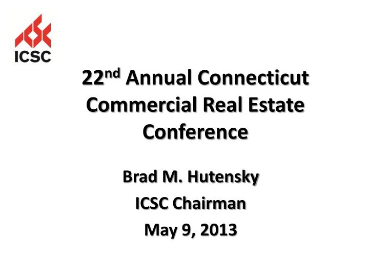 Brad m hutensky icsc chairman may 9 2013