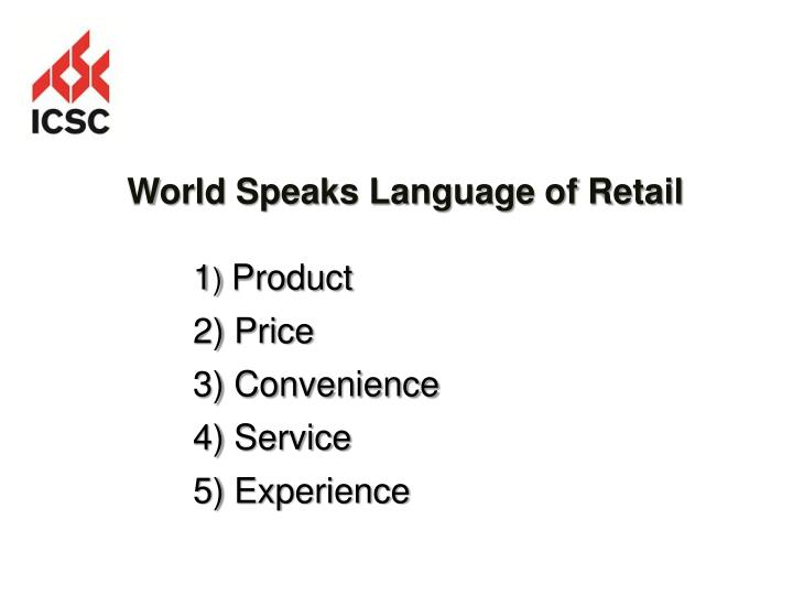 World Speaks Language of Retail