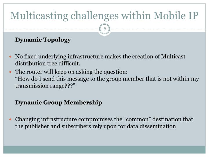 Multicasting challenges within Mobile IP