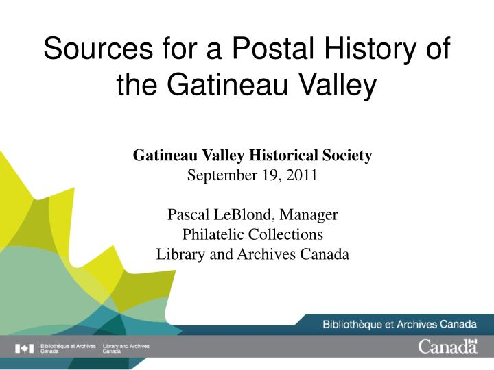 sources for a postal history of the gatineau valley n.
