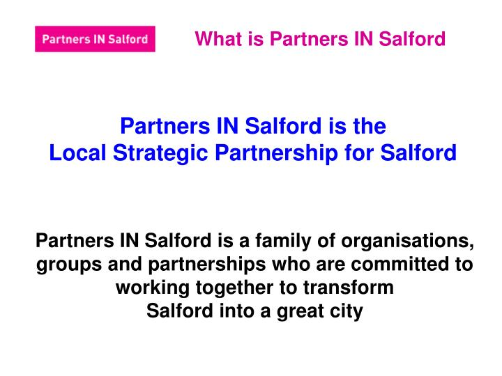 What is partners in salford