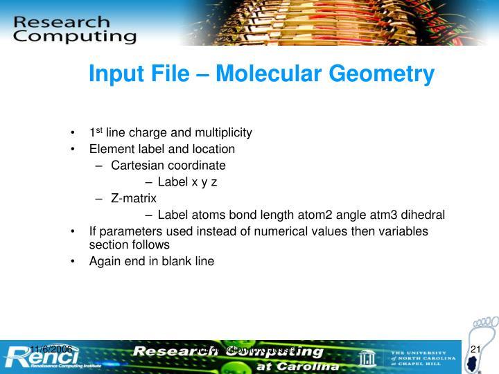 Input File – Molecular Geometry