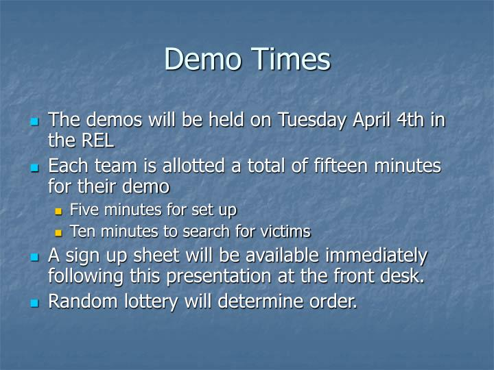 Demo Times