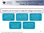 claims driving parcc assessment design for mathematics