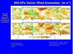 850 hpa vector wind anomalies m s 1
