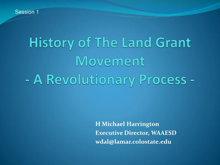 History of the land grant movement a revolutionary process
