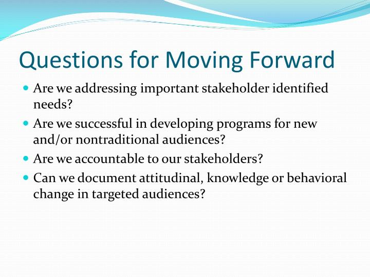 Questions for Moving Forward