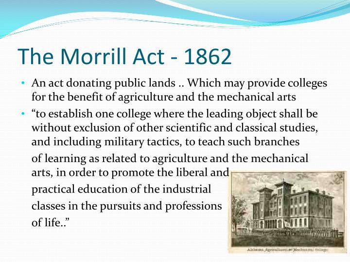 The Morrill Act - 1862