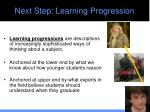 next step learning progression