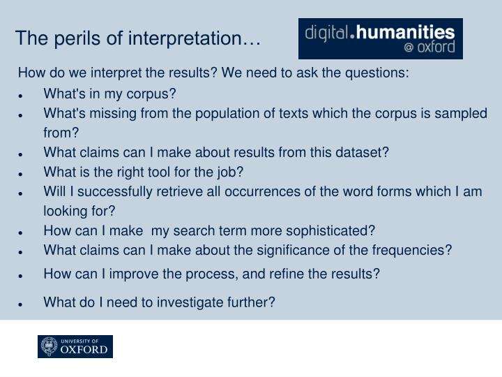 How do we interpret the results? We need to ask the