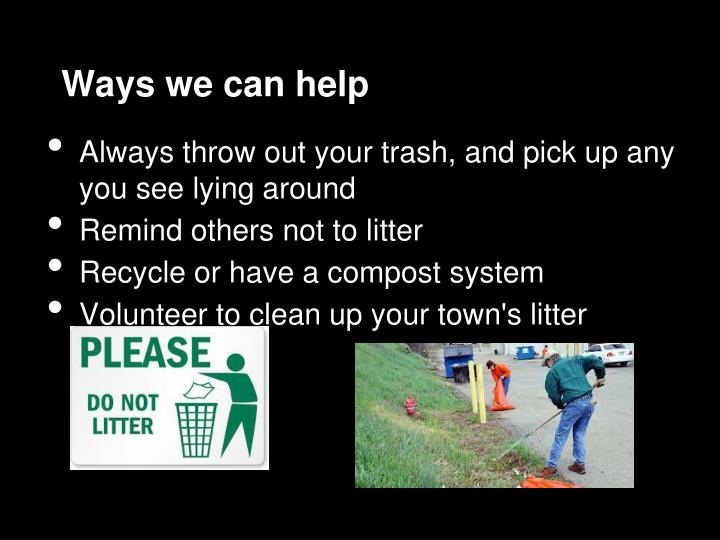 Ways we can help