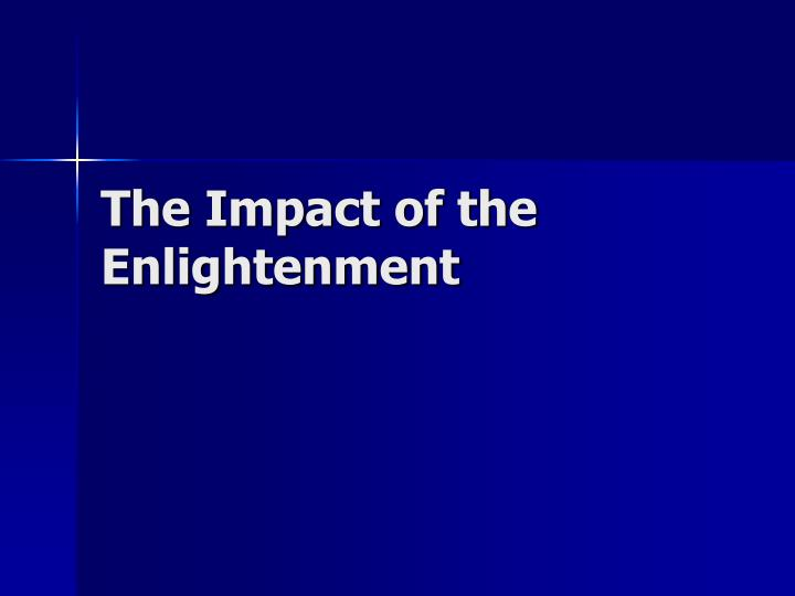 the impact of the enlightenment on