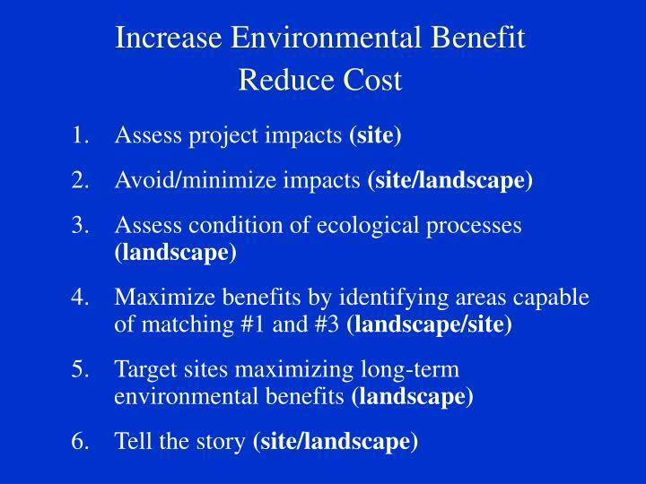 Increase Environmental Benefit