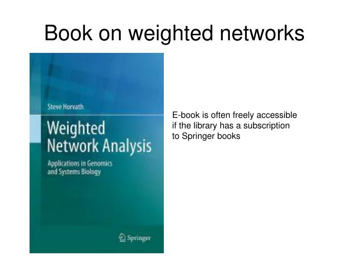 Book on weighted networks