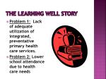 the learning well story