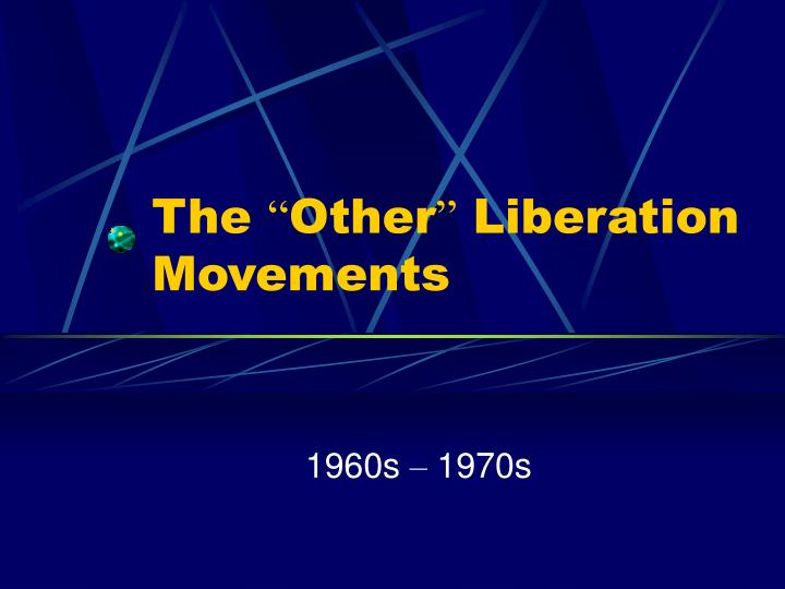 the other liberation movements n.