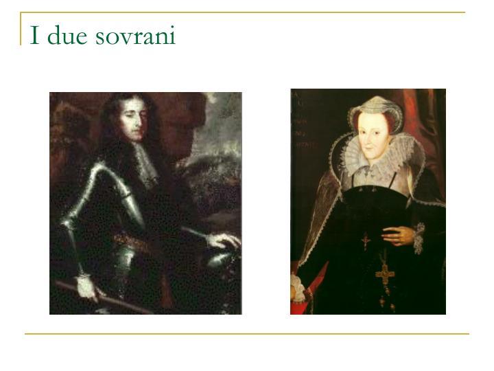 I due sovrani