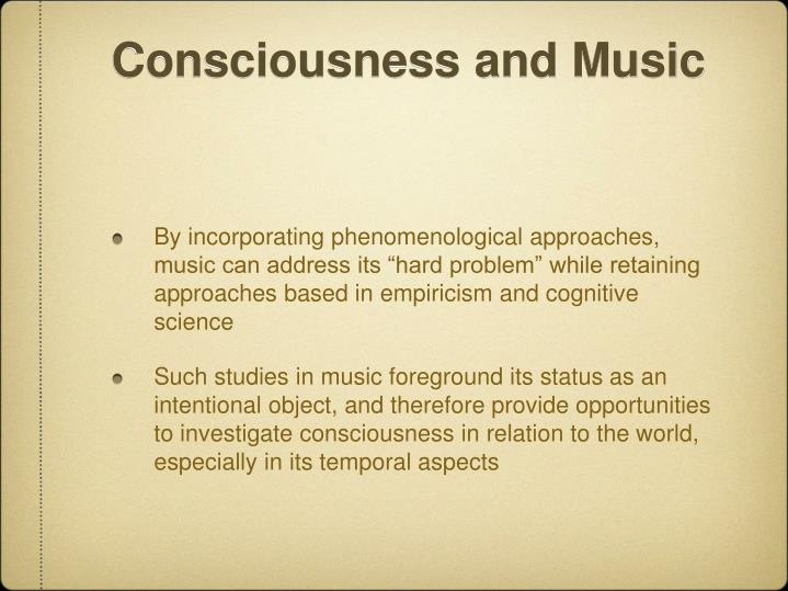 Consciousness and Music