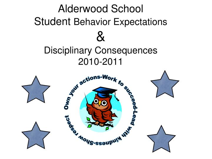 Alderwood school student behavior expectations disciplinary consequences 2010 2011