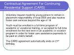 contractual agreement for continuing residential support cars