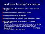 additional training opportunities