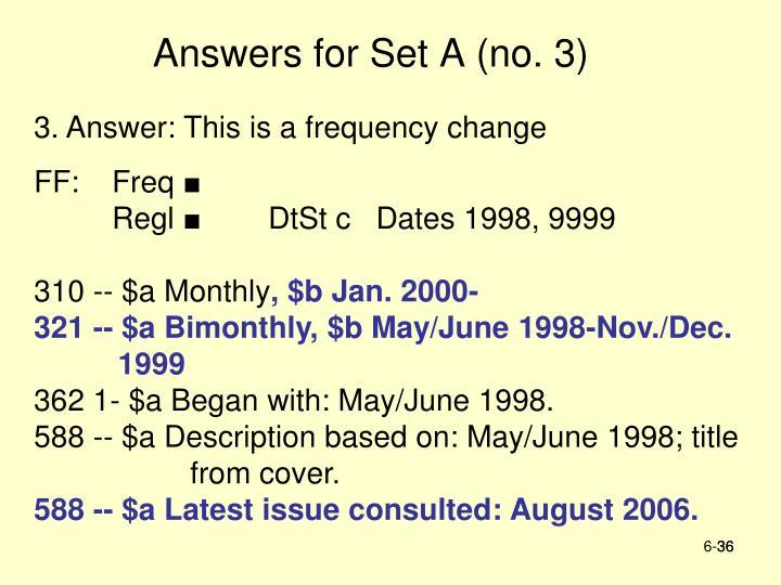 Answers for Set A (no. 3)